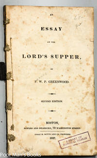 AN ESSAY ON THE LORD'S SUPPER [HAMLIN'S COPY, 1ST VP OF PRESIDENT LINCOLN]