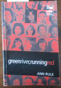 Green River, Running Red (True Crime Briefcase)