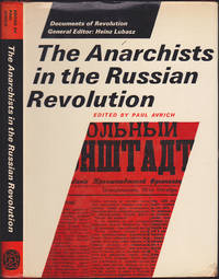 The Anarchists In The Russian Revolution (Documents of Revolution)