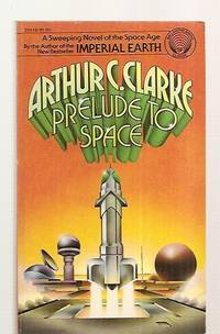 PRELUDE TO SPACE [also reissued under the titles: MASTER OF SPACE and  later as: THE SPACE DREAMERS]