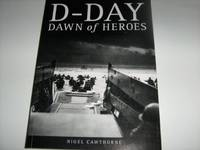 D - Day Dawn of Heroes