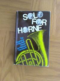 Solo for Horne: The biography of Kenneth Horne