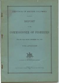 image of Province of British Columbia Report of the Commissioner of Fisheries For the Year Ending December 31st, 1927 With Appendices