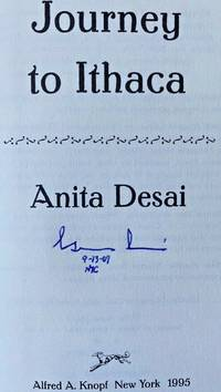 JOURNEY TO ITHACA (SIGNED, DATED & NYC) by ANITA DESAI - Signed First Edition - Aug 15, 1995 - from Charm City Books (SKU: BS13699X)