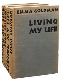 Living My Life (2 Volumes) by Goldman, Emma - 1931