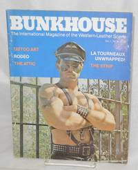 Bunkhouse: the international magazine of the Western-leather scene; vol. 1, #2: La Tourneaux unwrapped!