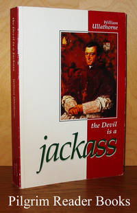 The Devil is a Jackass, Being the Dying Words of the Autobiographer.