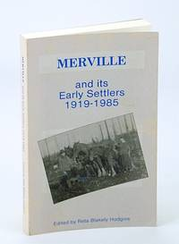 Merville (BC / British Columbia) And Its Early Settlers 1919-1985