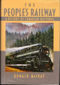 The People's Railway: A History of Canadian National