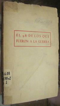 EL 98 DE LOS QUE FUERON A LA GUERRA. Segunda edicion.