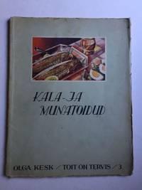 Kala Ja Munatoidud (Fish and Eggs Toit On Tervis #3
