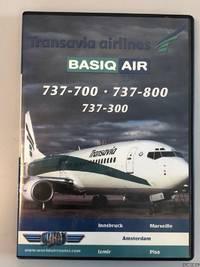 Transavia Airlines. Basiq Air. 737-700 - 737-800 - 737-300 (DVD)