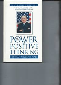 The Power of Positive Thinking - Centennial Edition