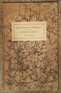 Edwin Arlington Robinson And The Arthurian Legend