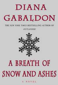 A Breath of Snow and Ashes by Gabaldon, Diana