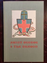 Saint George And The Dragon The Limited Editions Club Hardcover