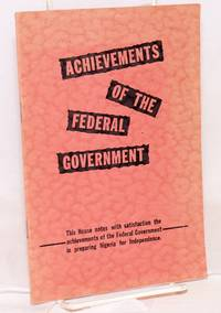 Achievements of the federal government; verbatim record of an historic debate in the Federal House of Repersentatives on August 15, 1959