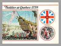 image of Soldier At Quebec : 1759. Ginn Studies in Canadian History