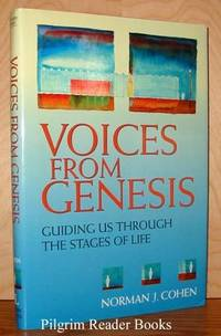 Voices from Genesis: Guiding Us through the Stages of Life.