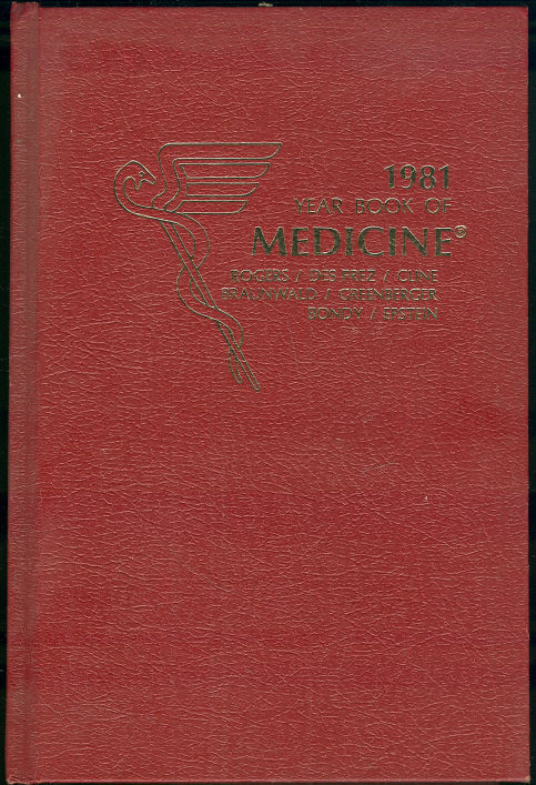 YEAR BOOK OF MEDICINE 1981, Rogers, David editor