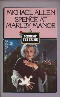SPENCE AT MARLBY MANOR