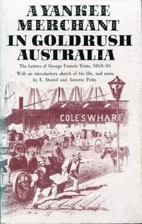 A Yankee Merchant In Goldrush Australia.