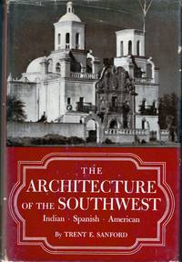The Architecture of the Southwest Indian, Spanish American