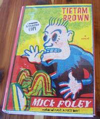 Tietam Brown by  Mick Foley - Signed First Edition - 2003 - from Defunct Books and Biblio.com