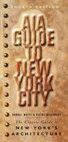 image of AIA Guide to New York City : The Classic Guide to New York's Architecture