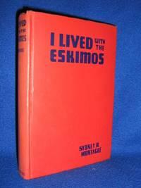 I Lived With The Eskimos