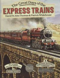 The Great Days of the Express Trains