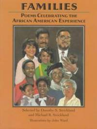 FAMILIES Poems Celebrating the African American Experience
