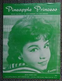 image of PINEAPPLE PRINCESS.  (SHEET MUSIC.)