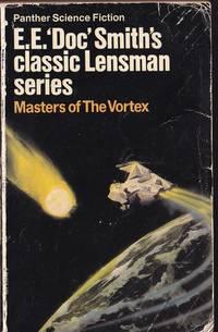 Masters of the Vortex Lensman #7 The Vortex Blaster