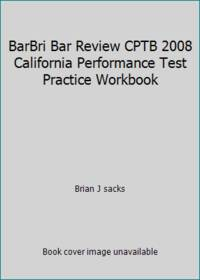 BarBri Bar Review CPTB 2008 California Performance Test Practice Workbook