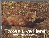 FOXES LIVE HERE by Eberle, Irmengarde