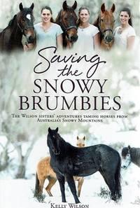 Saving the Snowy Brumbies (Paperback)