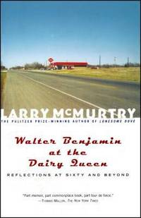 image of Walter Benjamin at the Dairy Queen : Reflections on Sixty and Beyond