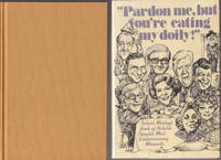 image of Pardon Me, but You're Eating My Doily! And Other Embarrassing Moments of  Famous People