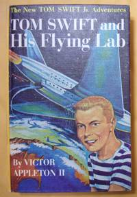 Tom Swift and His Flying Lab by  Victor II Appleton - Hardcover - 1954 - from Book Nook and Biblio.com