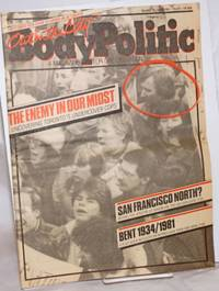 image of The Body Politic: a magazine for gay liberation; #72, April, 1981; The Enemy in Our Midst