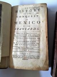 History of the Conquest of Mexico by the Spaniards (2 volumes)