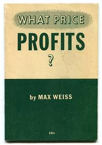 What Price Profits?