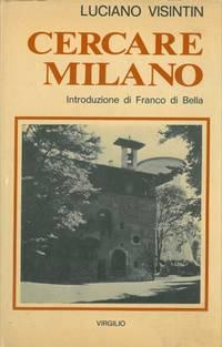 Cercare Milano.....e trovarla.
