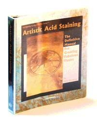 image of Artistic Acid Staining: The Definitive Manual For Creating Fabulous Floors (Acid Staining Secrets of the Pros Series)