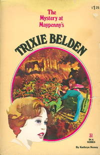 TRIXIE BELDEN: THE MYSTERY AT MAYPENNY'S,  #31.