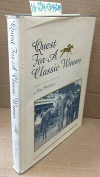 Quest for A Classic Winner: Pedigree Patterns of the Racehorse [signed]