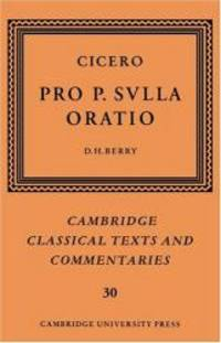 image of Cicero: Pro P. Sulla oratio (Cambridge Classical Texts and Commentaries)