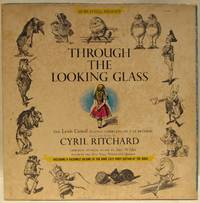 Through the Looking Glass, The Lewis Carroll Classic Complete on 4 LP  Records - Boxed Set Read and sung by Cyril Ritchard, Original Musical  Score by Alec Wilder played by the New York Woodwind Quintet