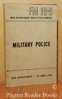 image of Military Police. War Department Basic Field Manual, FM 19-5.